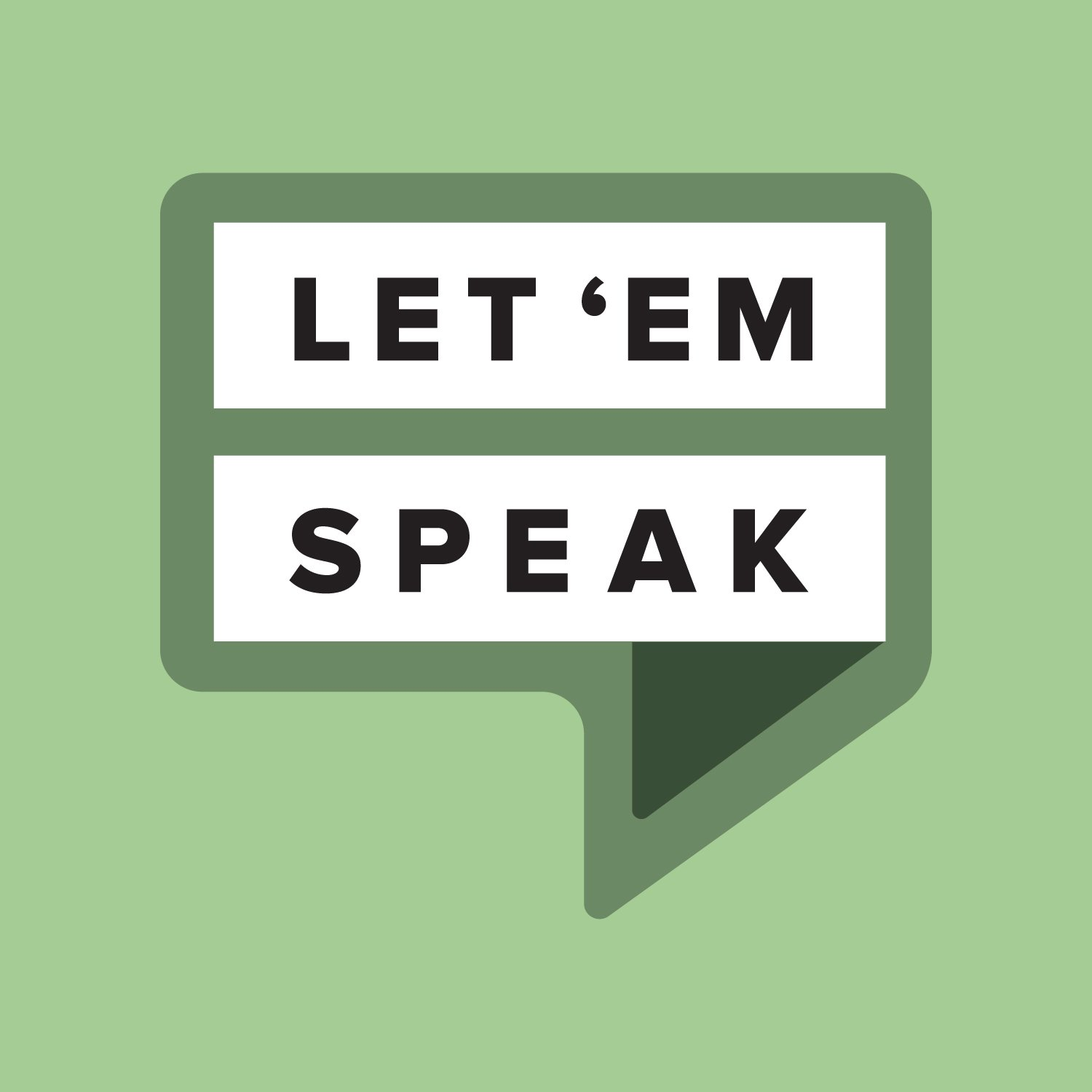 Let 'Em Speak Podcast from Spoken with Authority